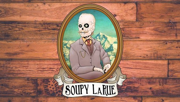 Soupy LaRue Is Your Cheeky Stranger Next Door