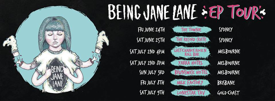Being Jane Lane EP Tour Dates