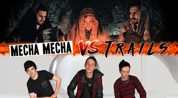 Banter of the Bands: Mecha Mecha VS Trails