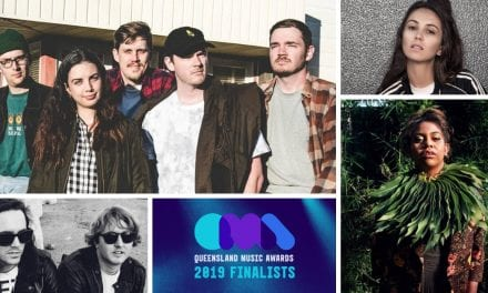 Finalists And Line-Up Revealed For 2019 Queensland Music Awards